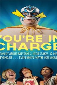 You're In Charge (2014) Poster