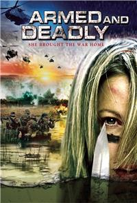 Armed and Deadly (2011) 1080p Poster