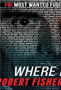Where Is Robert Fisher? (2011) Poster