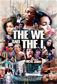 The We and the I (2013) Poster