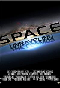 Space Unraveling The Cosmos (2014) 1080p Poster