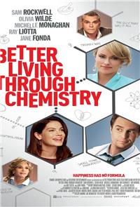Better Living Through Chemistry (2014) 1080p Poster