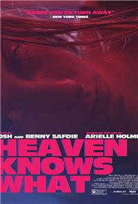 Heaven Knows What (2015) Poster