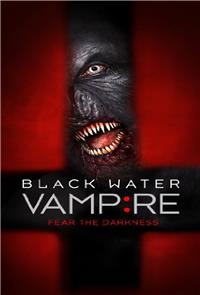 The Black Water Vampire (2014) 1080p Poster