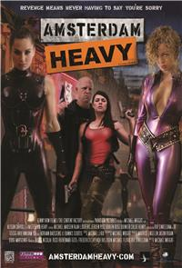 Amsterdam Heavy (2011) 1080p Poster