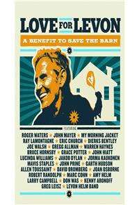 Love for Levon: A Benefit to Save the Barn (2012) Poster