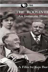 The Roosevelts: An Intimate History (2014) Poster