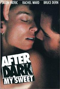 After Dark, My Sweet (1990) Poster