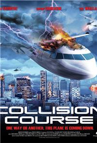 Collision Course (2012) 1080p Poster