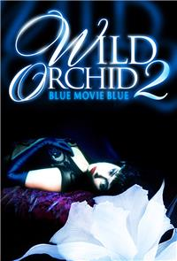 Wild Orchid 2: Two Shades of Blue (1992) Poster