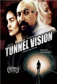 Tunnel Vision (2013) Poster