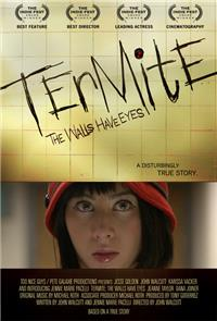 Termite: The Walls Have Eyes (2011) Poster