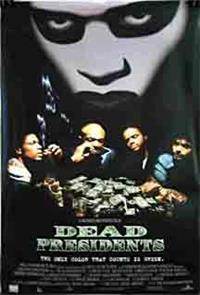 Dead Presidents (1995) Poster
