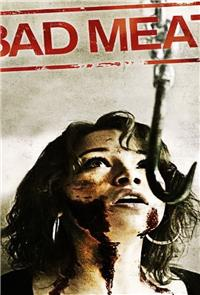 Bad Meat (2012) Poster