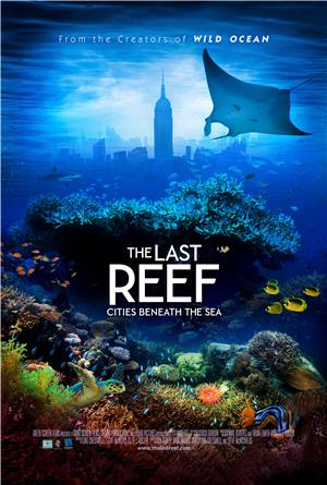 The Last Reef 3D (2012) Poster