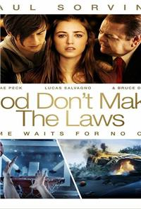 God Don't Make the Laws (2011) 1080p Poster