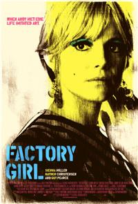 Factory Girl (2007) 1080p Poster