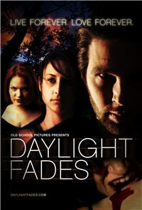 Daylight Fades (2009) Poster