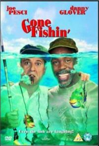 Gone Fishin' (1997) 1080p Poster