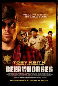 Beer for My Horses (2008) 1080p Poster