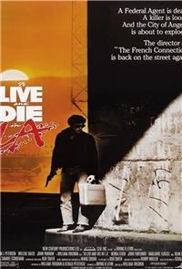 To Live and Die in L.A. (1985) Poster