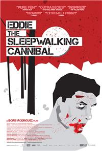 Eddie The Sleepwalking Cannibal (2013) Poster