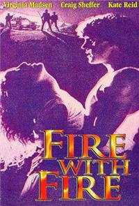 Fire with Fire (1986) Poster