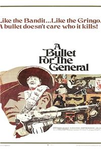 A Bullet for the General (El chuncho, quien sabe?) (1966) Poster