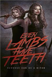 Even Lambs Have Teeth (2015) 1080p Poster