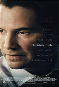The Whole Truth (2016) Poster