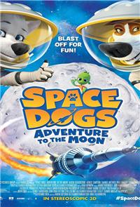 Space Dogs: Adventure To The Moon (2016) 1080p Poster