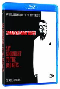 Trailer Park Boys: Say Goodnight to the Bad Guys (2008) 1080p Poster