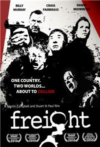 Freight (2010) Poster