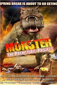 Monster: The Prehistoric Project (2016) 1080p Poster