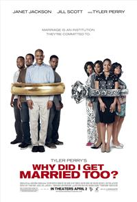Why Did I Get Married Too? (2010) 1080p Poster