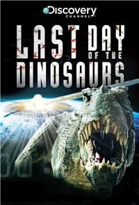 Last Day of the Dinosaurs (2010) 1080p Poster