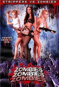 Zombies! Zombies! Zombies! (2008) 1080p Poster