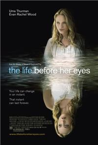 The Life Before Her Eyes (2007) Poster