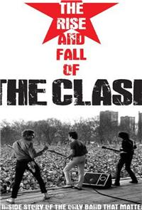 The Rise and Fall of The Clash (2012) Poster