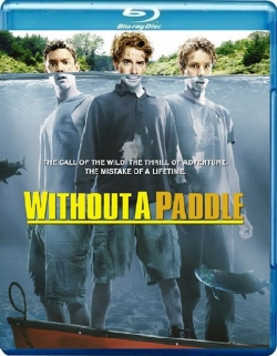 Without a Paddle (2004) Poster