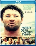Wish You Were Here (2012) Poster