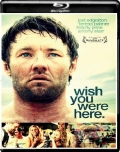 Wish You Were Here (2012) 1080p Poster
