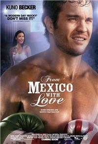 From Mexico With Love (2009) Poster