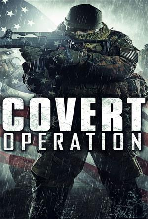 Covert Operation (2014) 1080p Poster