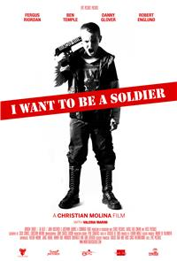 I Want to Be a Soldier (2010) Poster