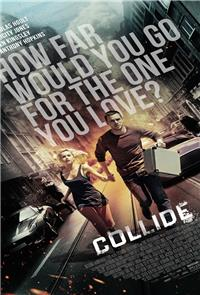 Collide (2016) Poster