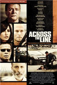 Across the Line: The Exodus of Charlie Wright (2010) Poster
