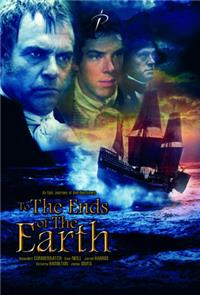 To the Ends of the Earth (2005) Poster