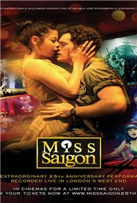 Miss Saigon: The 25th-Anniversary Performance (2016) Poster