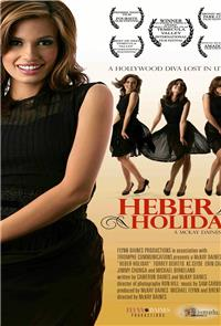 Heber Holiday (2007) Poster